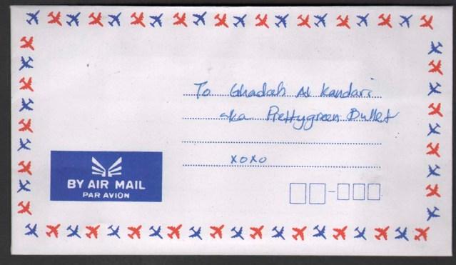 shareefa abdulsalam. small rectangular envelope par avion. sealed (licked). addressed to: ghadah al kandari aka prettygreen bullet xoxo